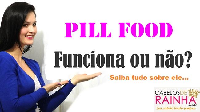 Pill Food para crescimento e fortalecimento dos cabelos funciona