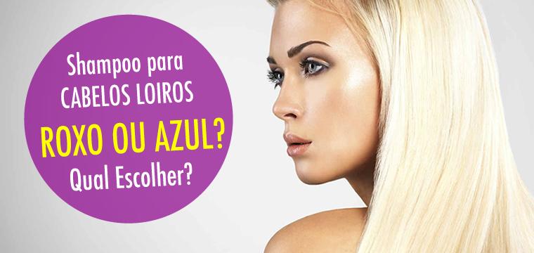 Shampoo para Cabelos Loiros: Qual escolher, Roxo ou Azul?