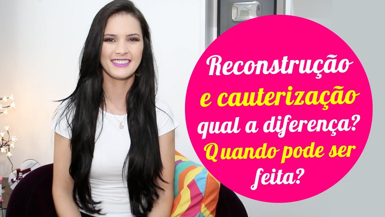 QUAL-A-DIFERENCA-ENTRE-CAUTERIZACAO-E-RECONSTRUCAO