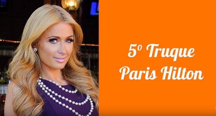 Truques de beleza caseiros Paris Hilton