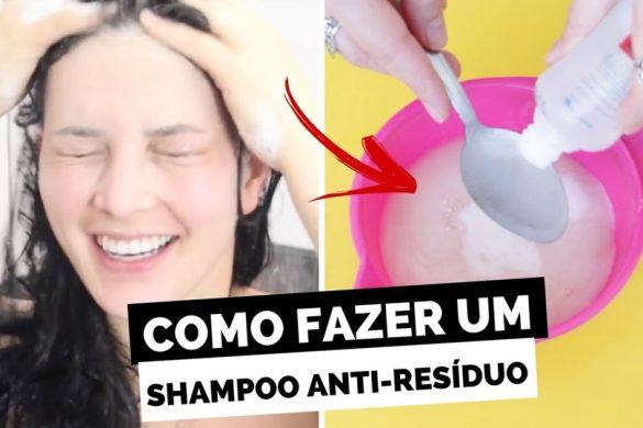 como-fazer-shampoo-anti-residuo-caseiro
