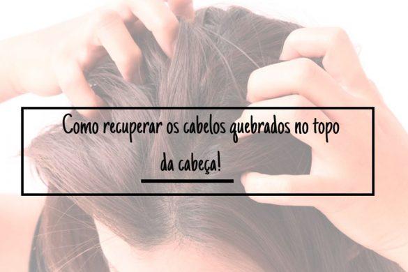 como-recuperar-os-cabelos-quebrados-no-topo-da-cabeca (2)