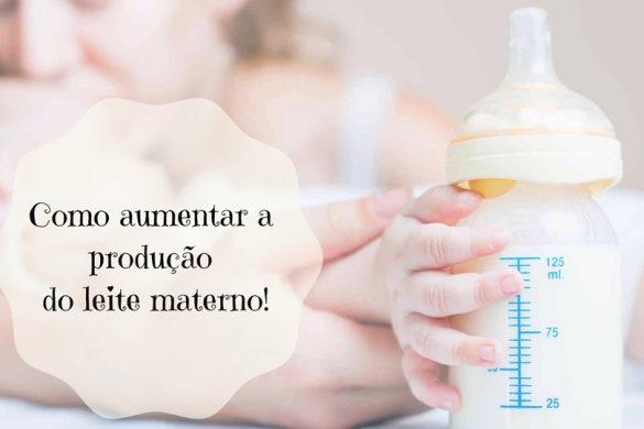 como-aumentar-a-producao-do-leite-materno