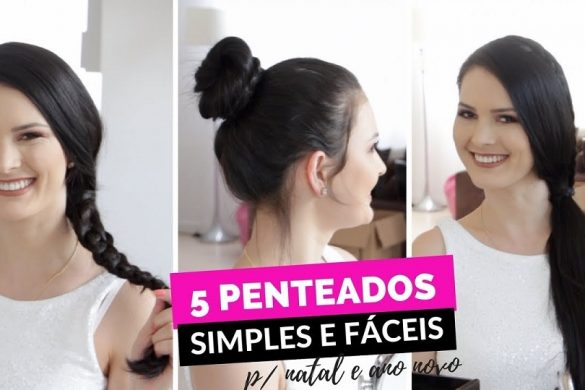 5-penteados-simples-e-faceis-para-fazer-sozinha-para-fim-de-ano