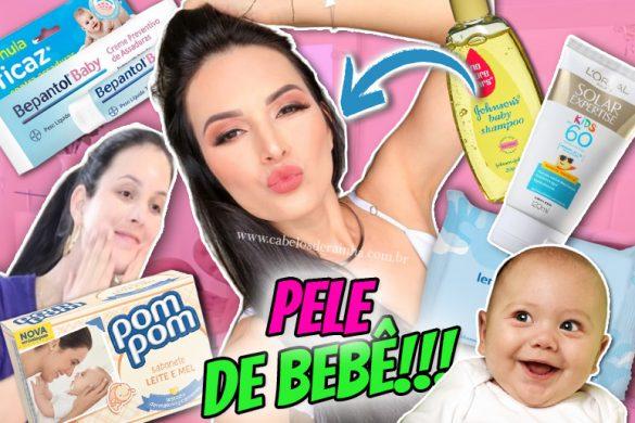 pele-bonita-7-produtos-de-bebe-que-fazem-bem-para-a-nossa-pele